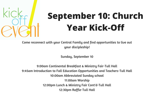 September 10_ Youth Ministry Kick-Off9_00am Bells9_45am Kiva11_00am Worship6_00pm Fellowship-6